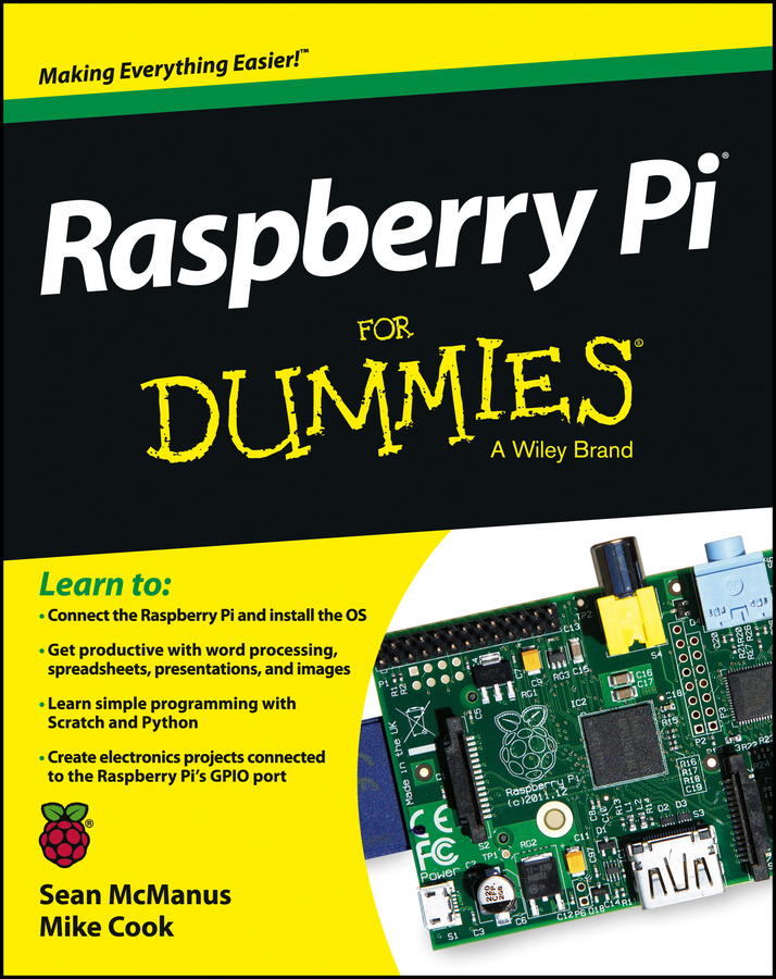 Raspberry Pi For Dummies By: Mike Cook,Sean McManus