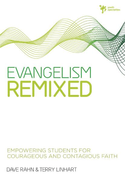 Evangelism Remixed By: Dave   Rahn,Terry   Linhart
