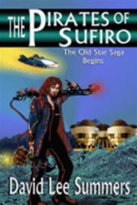 The Pirates of Sufiro (Book 1 Old Star New Earth)
