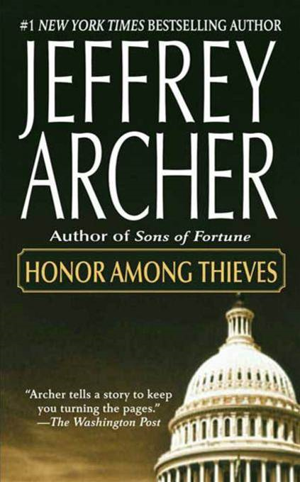 Honor Among Thieves By: Jeffrey Archer