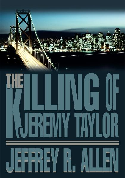 The Killing of Jeremy Taylor