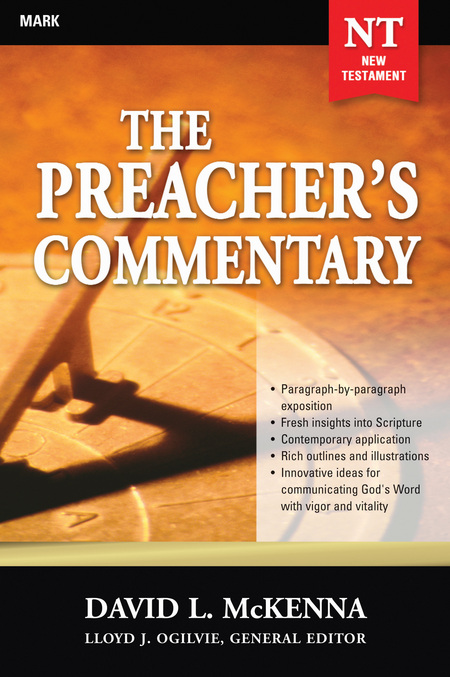 The Preacher's Commentary - Volume 25: Mark