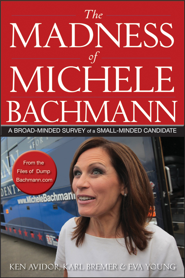 The Madness of Michele Bachmann