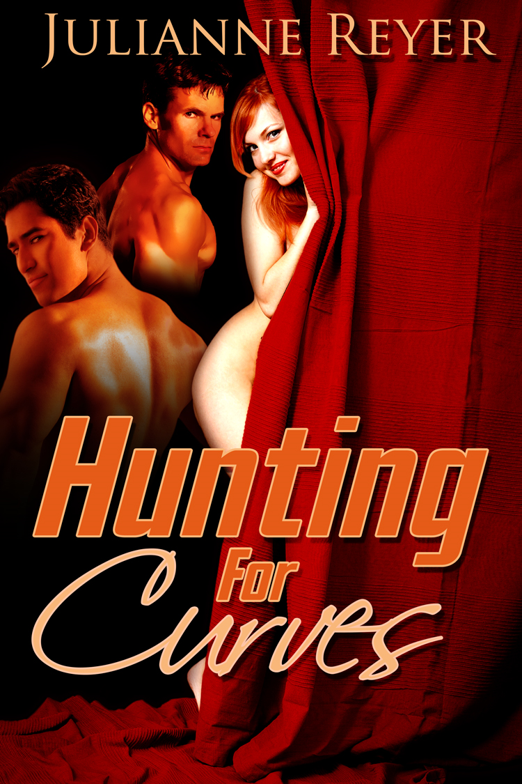 Hunting for Curves (BBW MMF Menage Erotic Romance) (gay, alpha male, sex, erotica, billionaire, rubenesque, erotika)