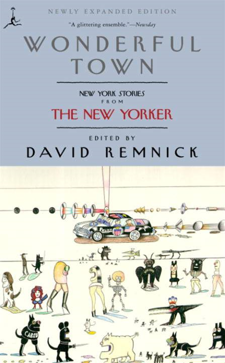 Wonderful Town By: David Remnick