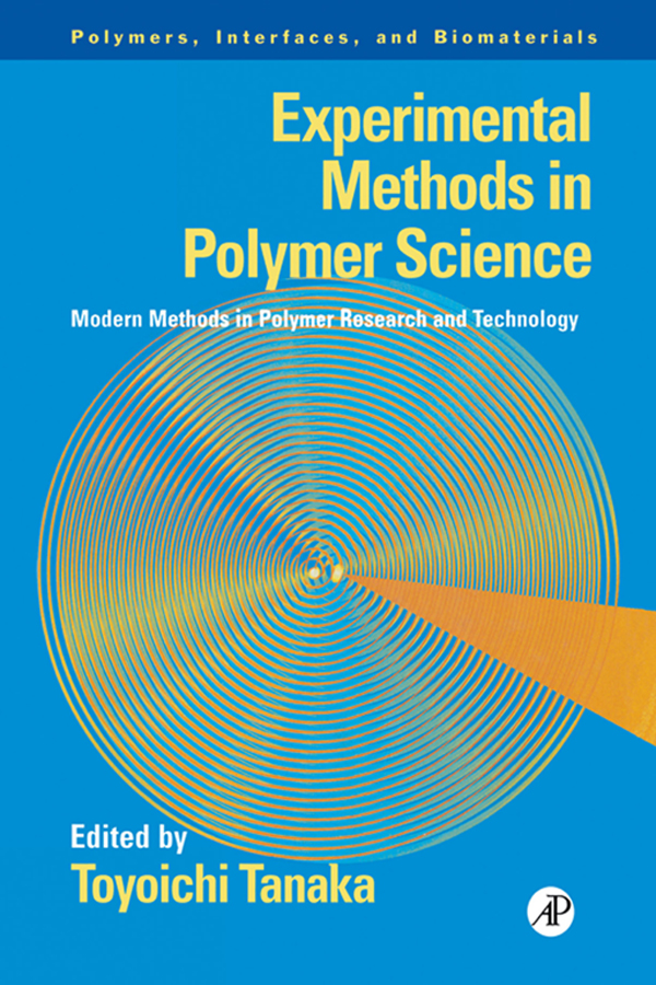 Experimental Methods in Polymer Science Modern Methods in Polymer Research and Technology