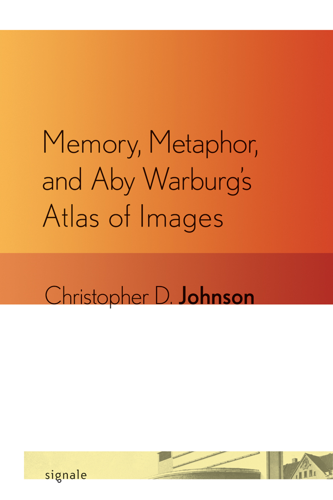 Memory, Metaphor, and Aby Warburg's Atlas of Images By: Christopher D. Johnson