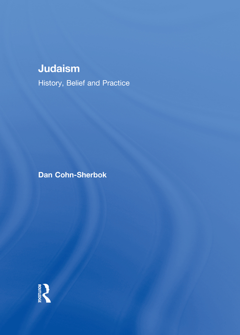 Judaism History,  Belief and Practice