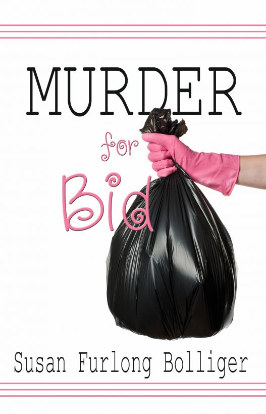 Murder for Bid By: Susan Furlong Bolliger