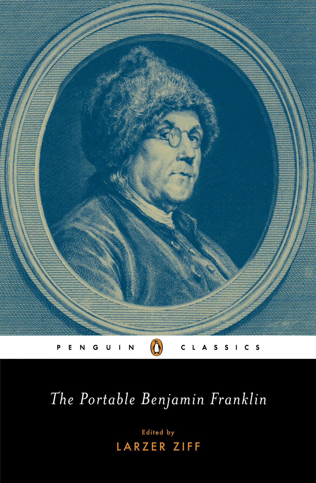 The Portable Benjamin Franklin By: Benjamin Franklin