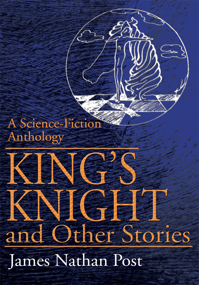 King's Knight and Other Stories