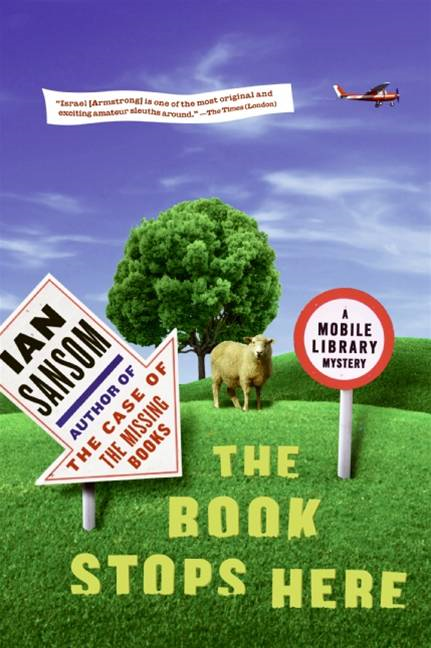 The Book Stops Here By: Ian Sansom