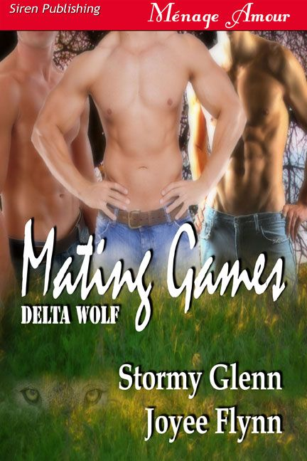 Mating Games By: Stormy Glenn Joyee Flynn