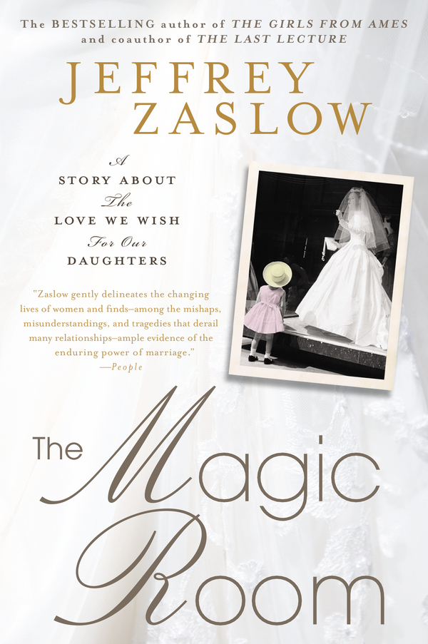 The Magic Room By: Jeffrey Zaslow