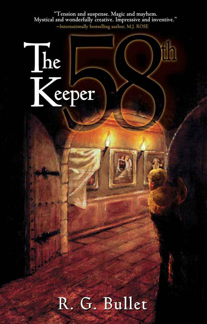The 58th Keeper By: R.G. Bullet
