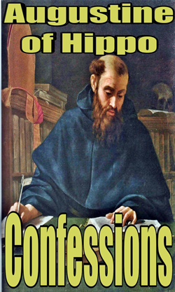 the internal conflicts with christianity in the book augustines confessions by augustine of hippo