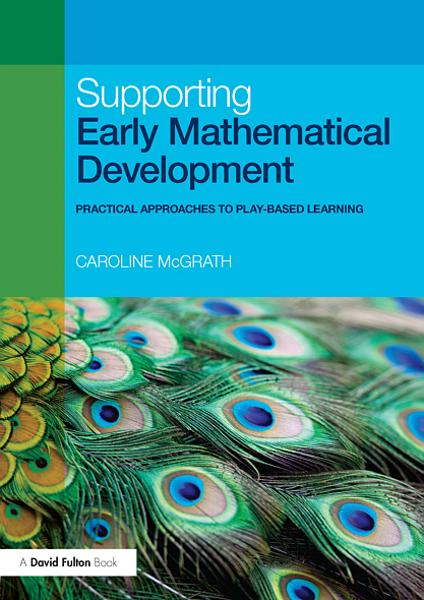 Supporting Early Mathematical Development By: Caroline McGrath
