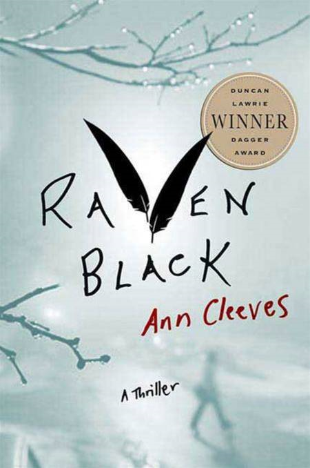 Raven Black By: Ann Cleeves
