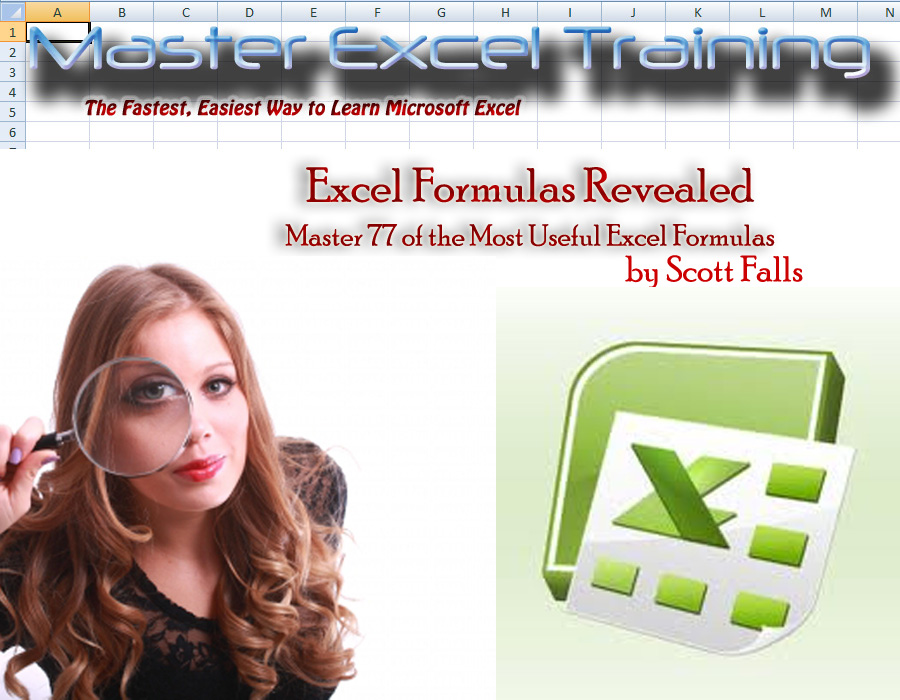 Excel Formulas Revealed - Master 77 of the Most Useful formulas in Microsoft Excel - Get it now!