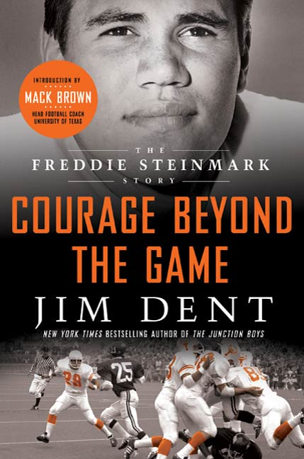 Courage Beyond the Game By: Jim Dent