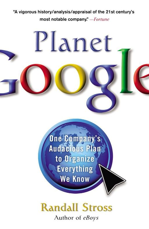 Planet Google By: Randall Stross