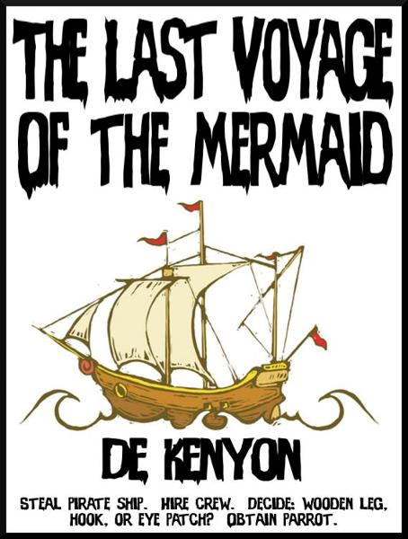 The Last Voyage of the Mermaid By: De Kenyon