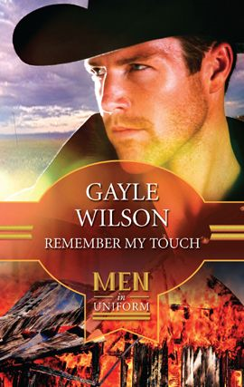 Remember My Touch By: Gayle Wilson