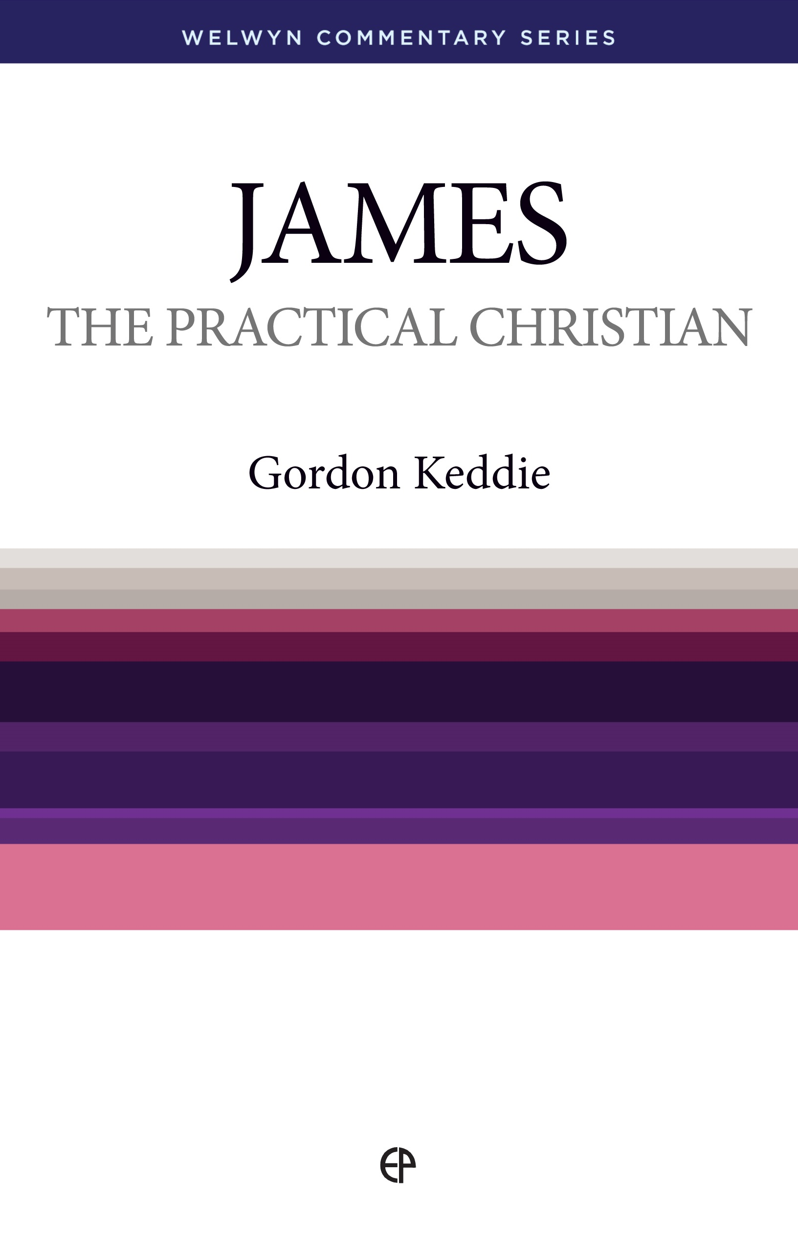 The Practical Christian: James Simply Explained