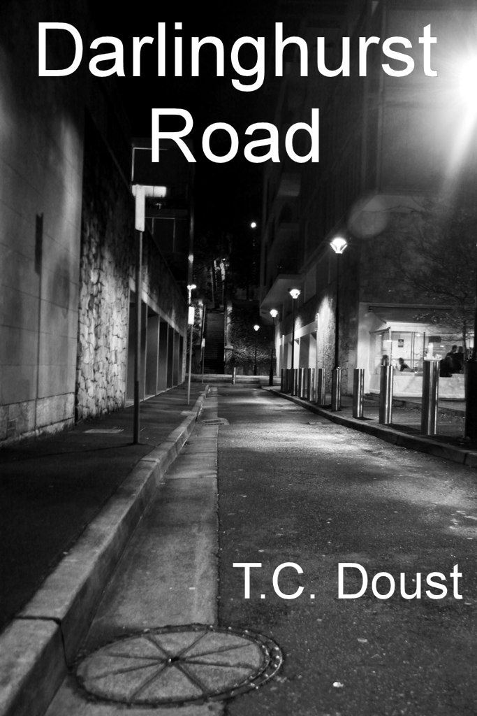 Darlinghurst Road By: T.C. Doust