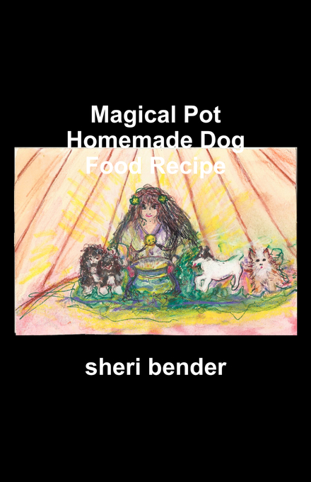 Magical Pot Homemade Dog Food Recipe
