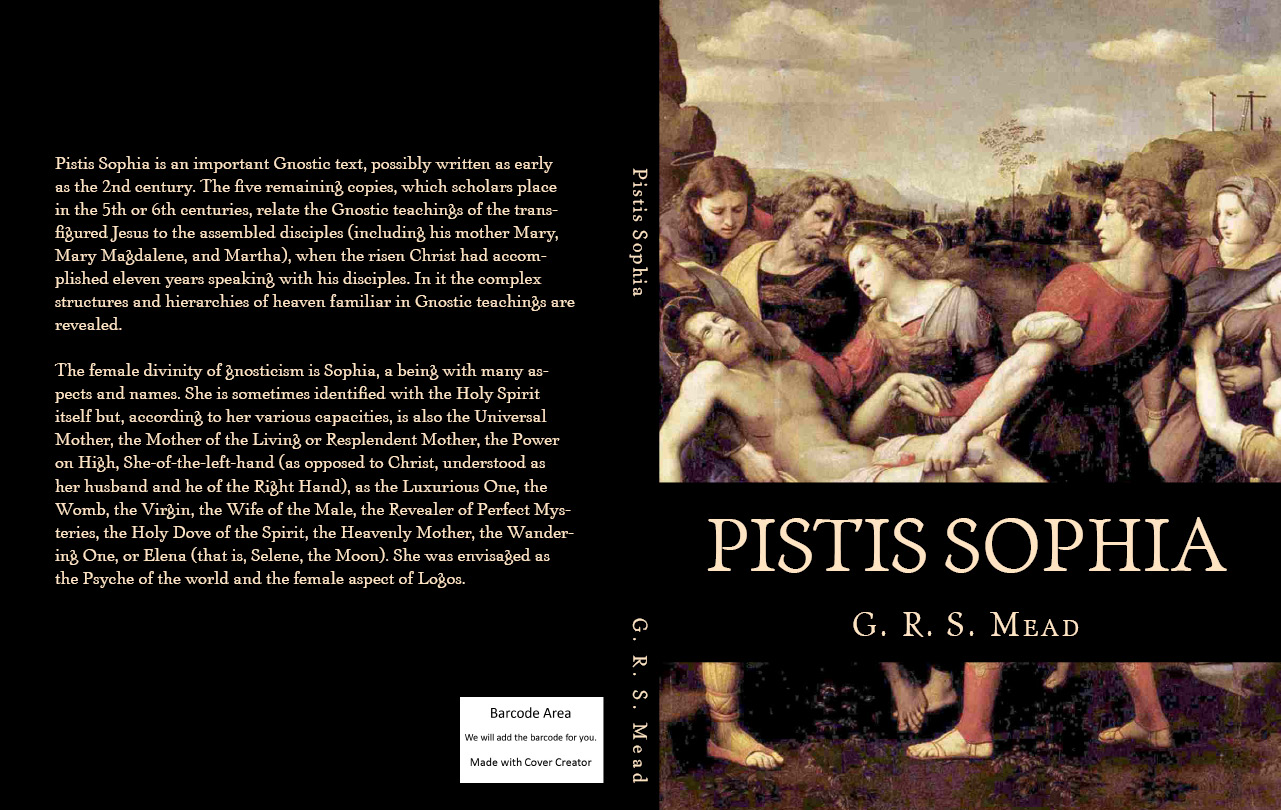 Pistis Sophia By: G. R. S. Mead