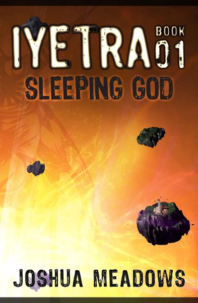 Iyetra - Book 01: Sleeping God