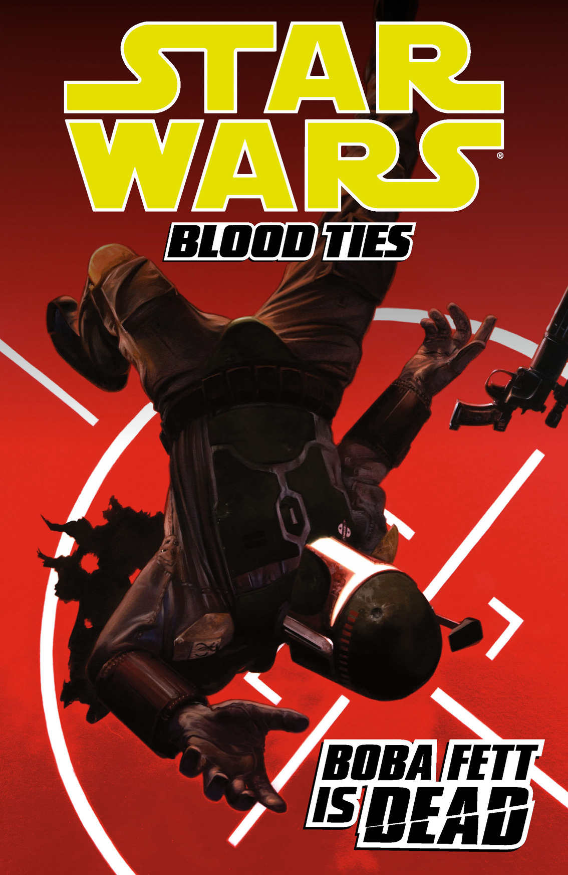 Star Wars: Blood Ties Volume 2Boba Fett is Dead