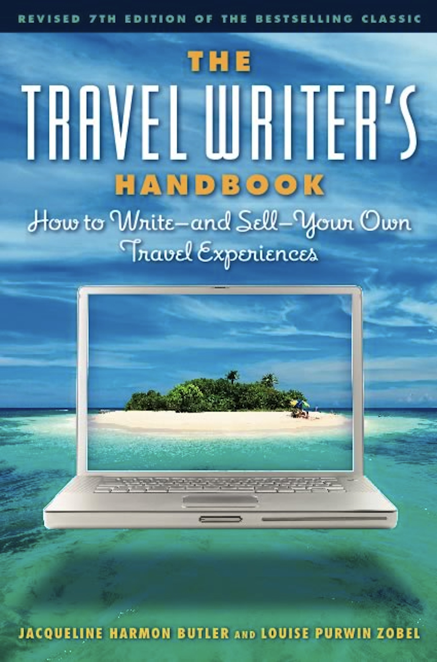 The Travel Writer's Handbook
