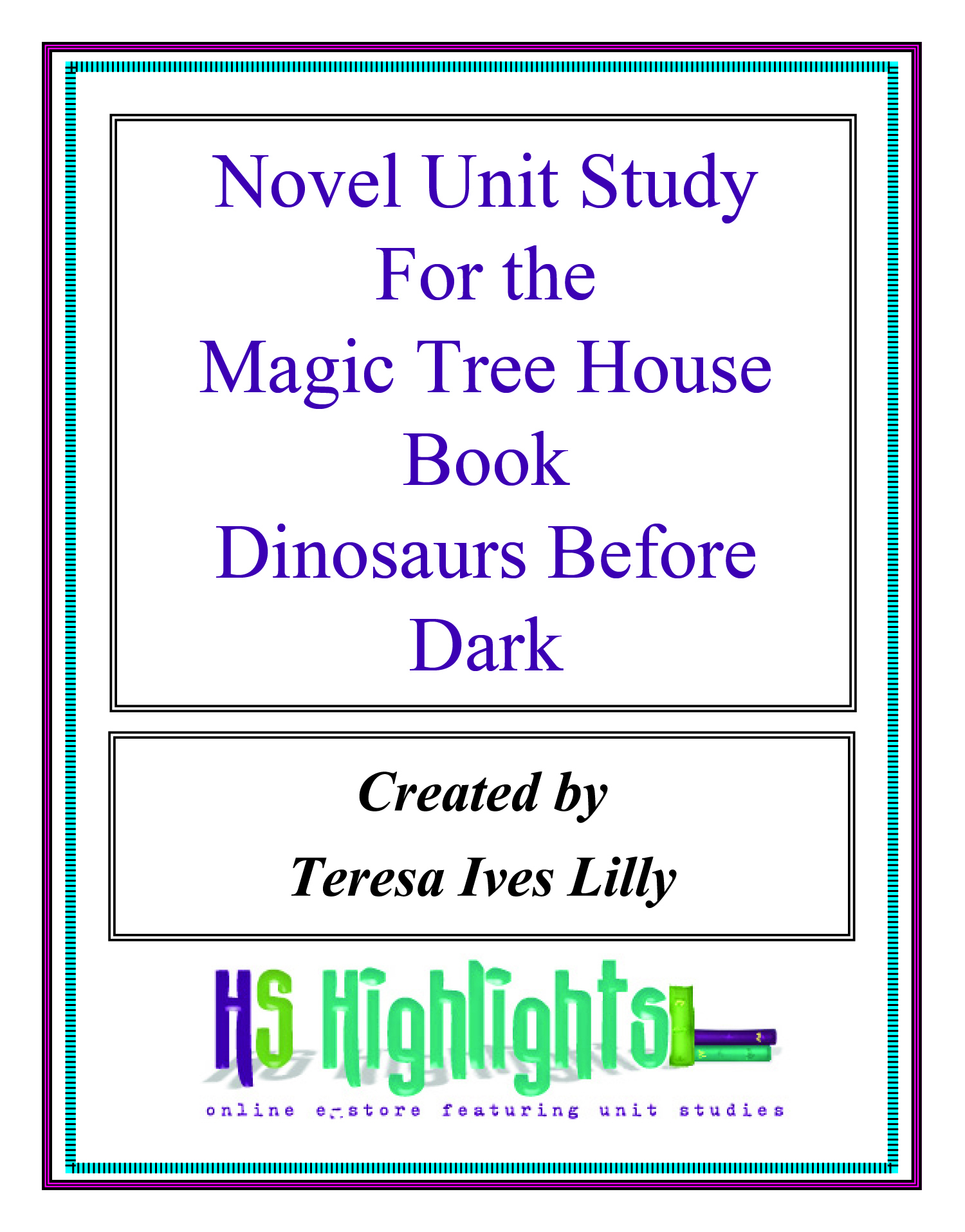 Novel Unit Study for the Magic Tree House Book Dinosaurs Before Dark