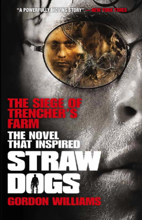 The Siege of Trencher's Farm - Straw Dogs