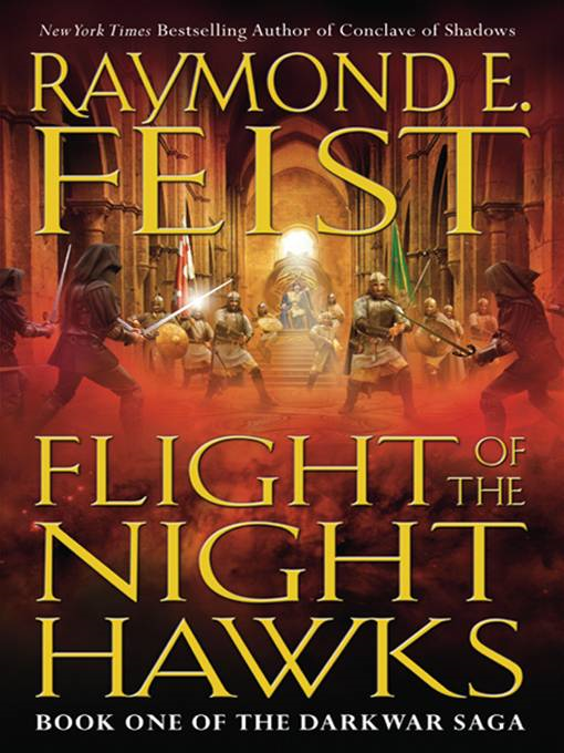 Flight of the Nighthawks By: Raymond E. Feist
