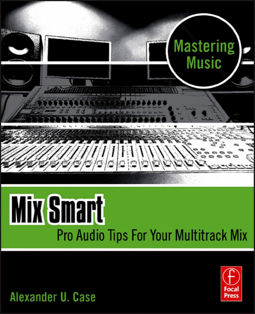 Mix Smart By: Alex Case