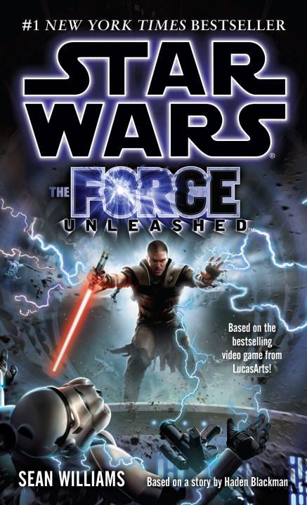 The Force Unleashed: Star Wars By: Sean Williams