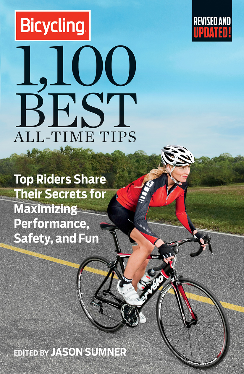 Bicycling 1,100 Best All-Time Tips