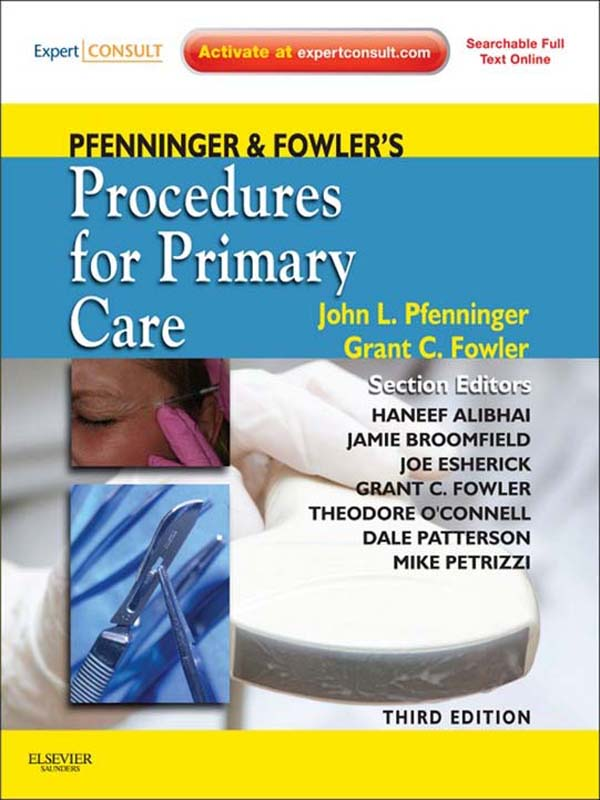Pfenninger and Fowler's Procedures for Primary Care By: