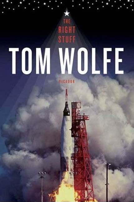 The Right Stuff By: Tom Wolfe