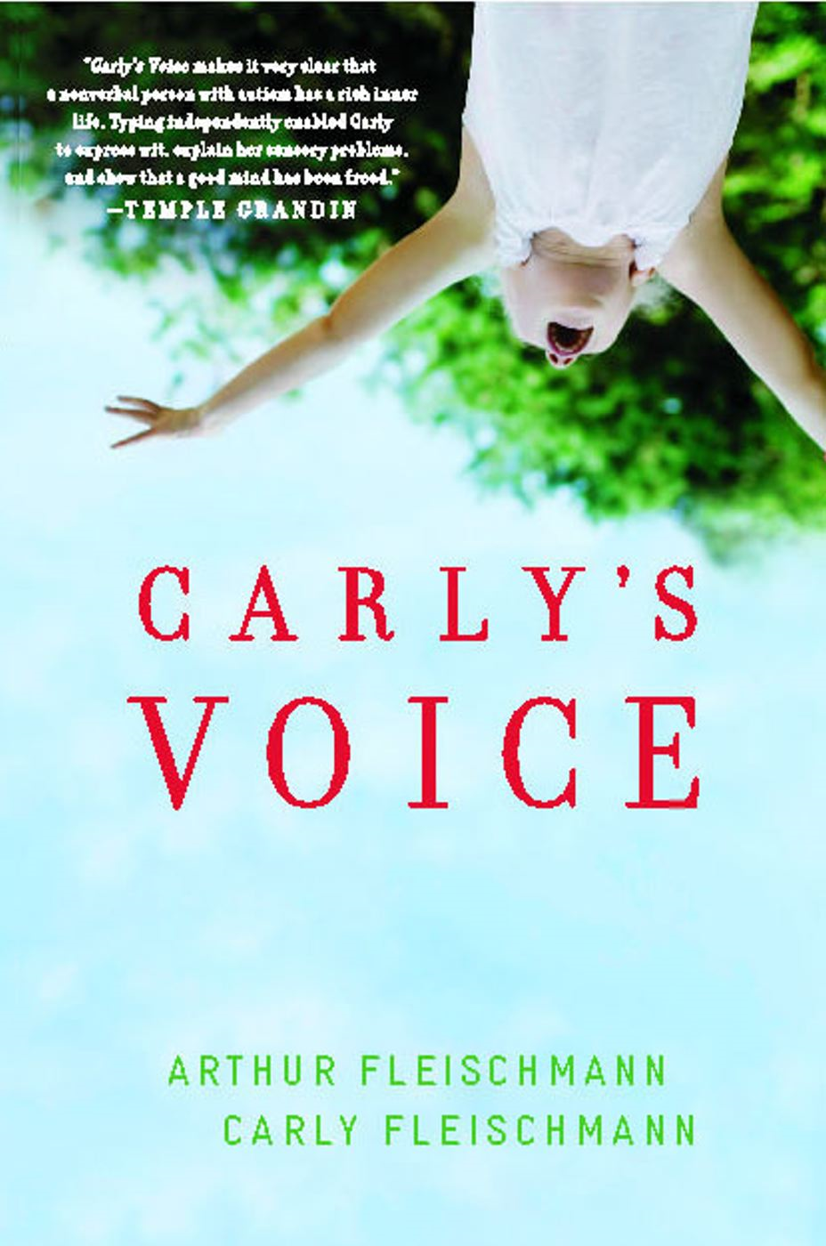 Carly's Voice By: Arthur Fleischmann