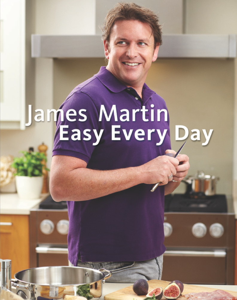 James Martin Easy Everyday