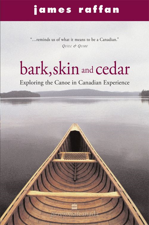 Bark, Skin and Cedar By: James Raffan