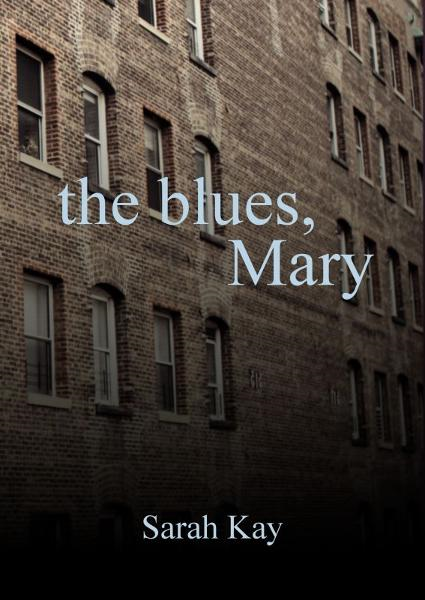 The Blues, Mary