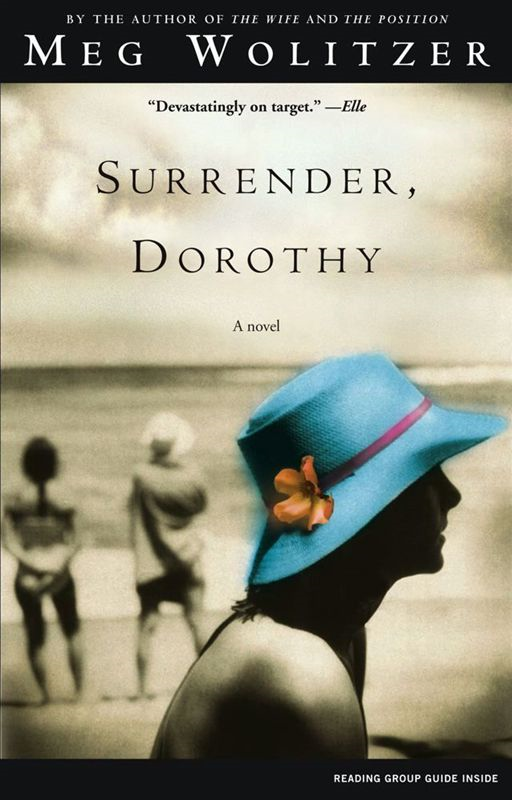 Surrender, Dorothy By: Meg Wolitzer
