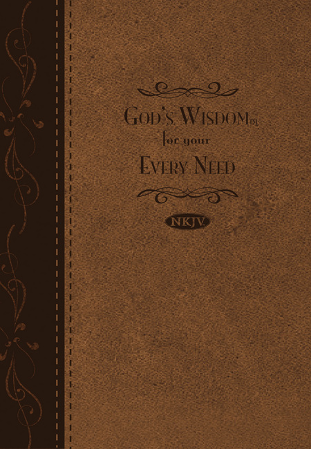 God's Wisdom For Your Every Need By: Jack Countryman