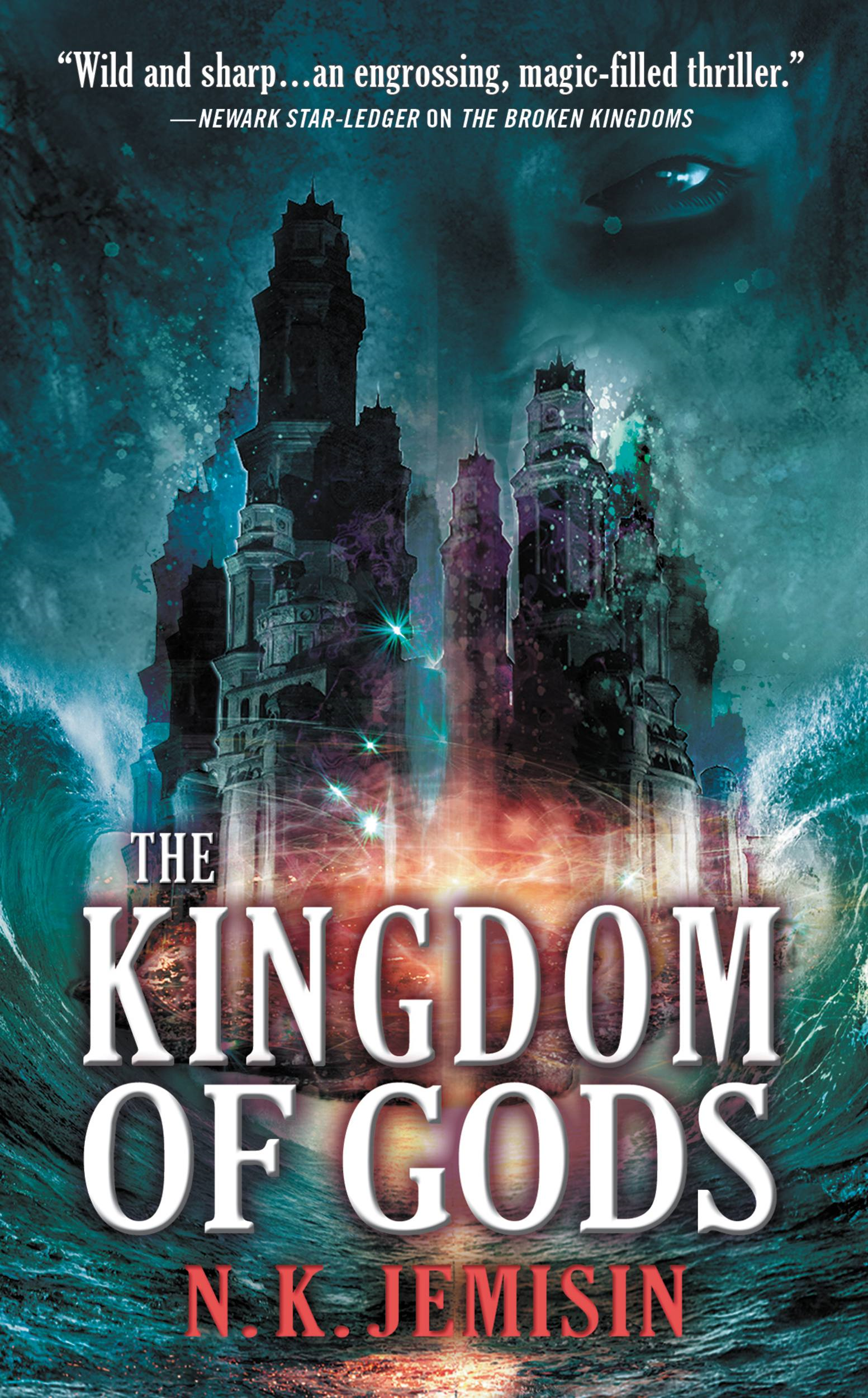 The Kingdom of Gods By: N. K. Jemisin