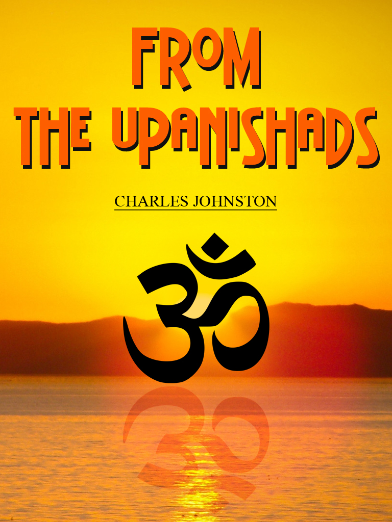 From The Upanishads